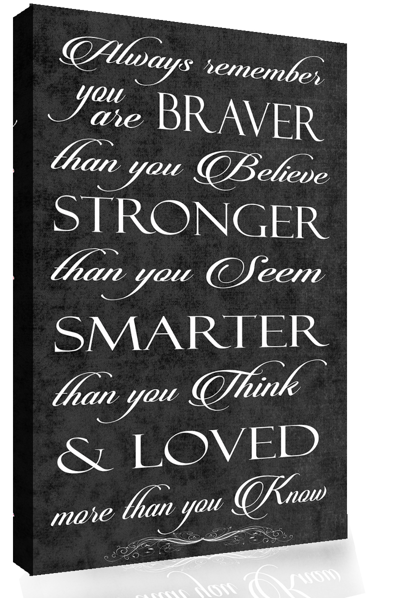 Always Remember You/'re Braver Quote Red Canvas Wall Art Picture Print