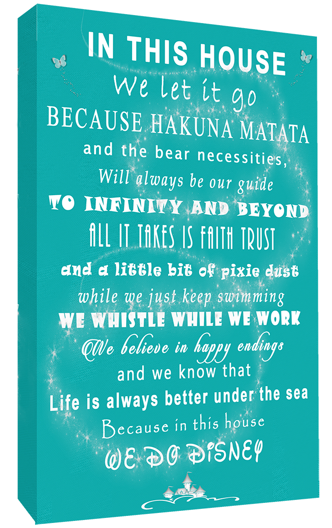 We Do Disney In This House Quote On CANVAS WALL ART Picture Print   Teal |  EBay